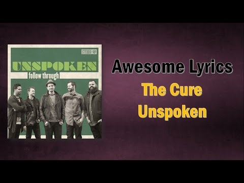 The Cure - Unspoken (Letra) Inglés/Español PC Video