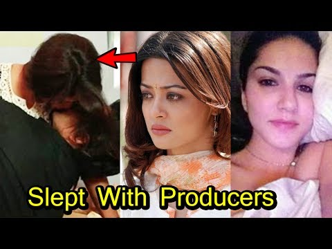 9 Bollywood Celebs Who Slept With Producers for a Role in Bollywood Movies | 2017
