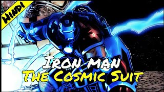 IRON-MAN: ZIRAN ARMOR [THE COSMIC SUIT] EXPLAIN IN HINDI.