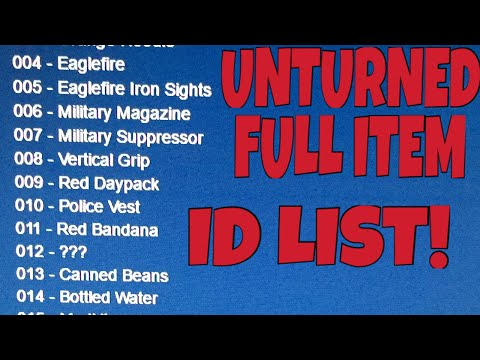 Unturned ITEM ID FULL LIST UPDATED VERSION! HOW TO SPAWN IN ITEMS! [3.14.13.0]