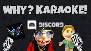 Jeffy's Why Song But In Discord Karaoke
