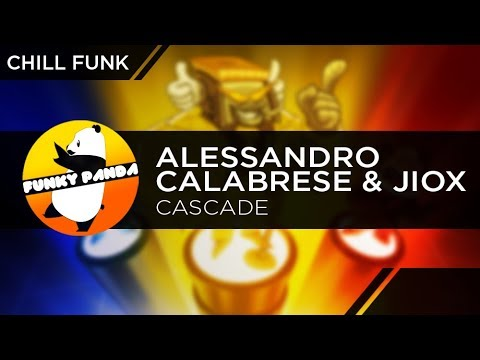 Chill/ Funk | Alessandro Calabrese & Jiox - Cascade