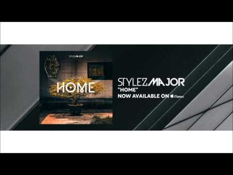 Stylez Major- Home [Official Audio] (  Pop Songs 2018 ) (Songs about family) (Songs about home)