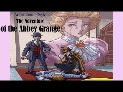 Learn English Through Story - The Adventure of the Abbey Grange by Arthur Conan Doyle