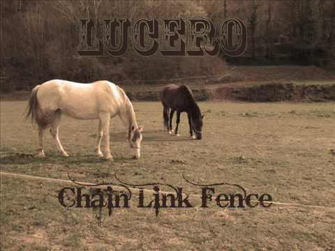 Lucero - Chain Link Fence