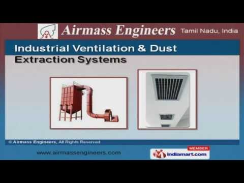 Pollution Controller & Ventilation Equipment By Airmass Engineers, Chennai