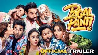 Official Trailer - Pagalpanti | Anil, John, Ileana, Arshad, Urvashi, Pulkit, Kriti |Anees
