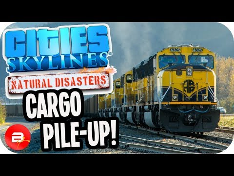 Cities Skylines ▶CARGO BACKUP FIXED!◀ #27 Cities: Skylines Green Cities Natural Disasters