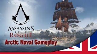 Assassin's Creed ® Rogue Arctic Naval Gameplay Walkthrough [UK]