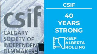 CSIF 40th Anniversary - Keep Alberta Rolling