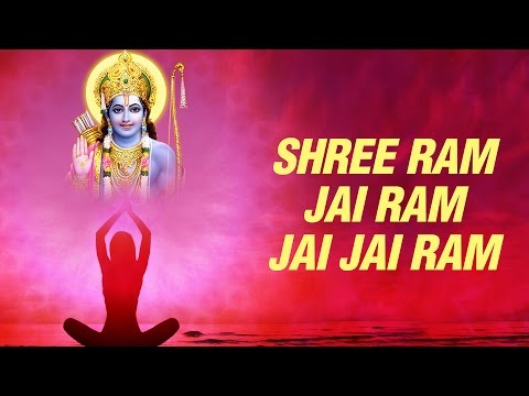Shree Ram Jay Ram Jay Jaya Ram Meditation Chant With Lyrics