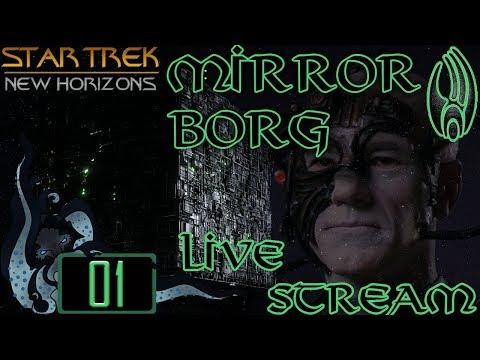 Star Trek: New Horizons (Stellaris Mod) - Live Stream Mirror Universe Borg - #01 - Insane Difficulty