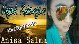 WEGAH KELANGAN - Anisa Salma (cover) SKA Music