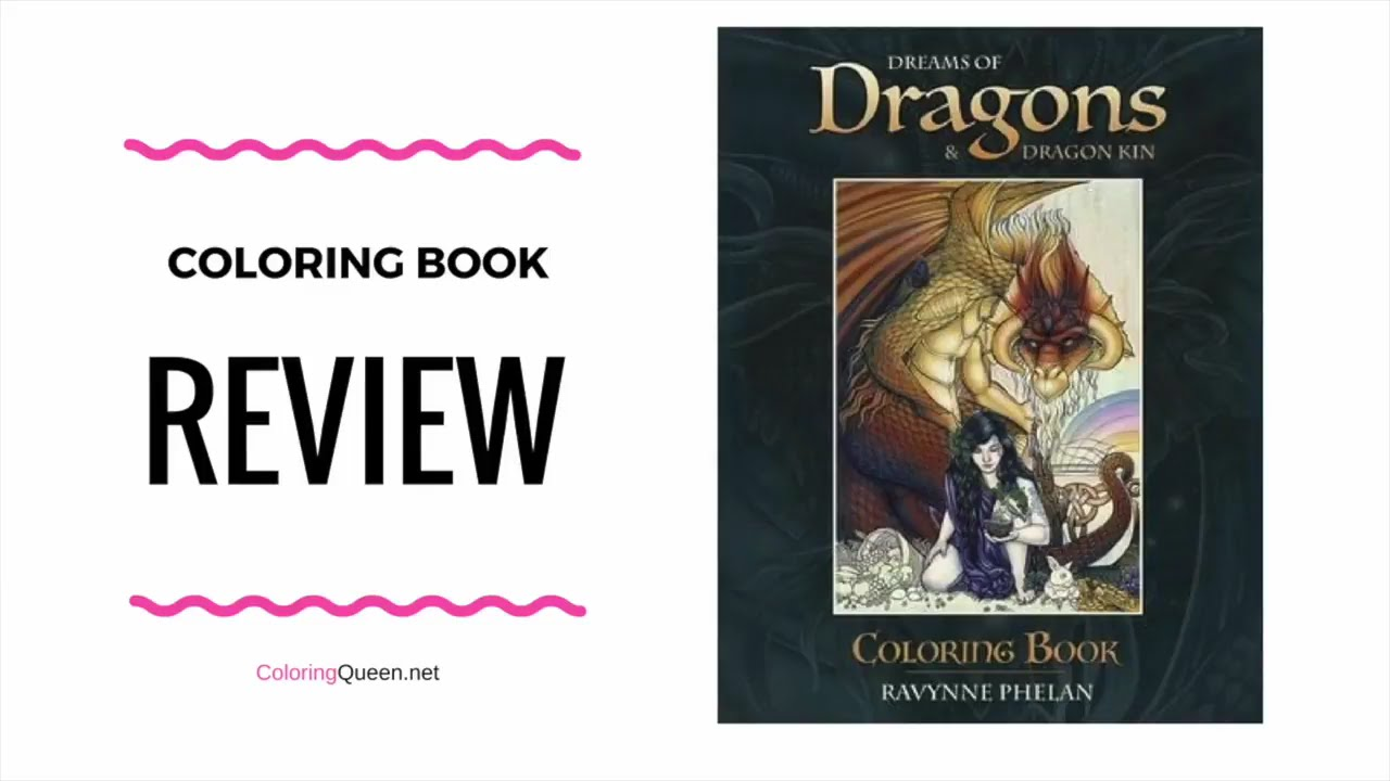 Dreams Of Dragons Dragon Kin Coloring Book Review