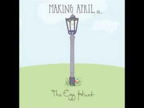 Safe But Sorry - Making April (The Egg Hunt)