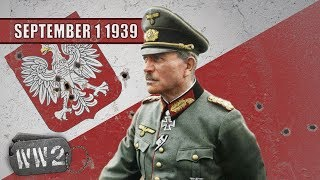 The Polish German War - WW2 - 001 September 1 1939