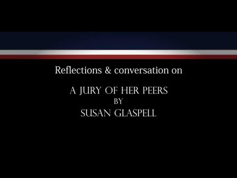 a literary analysis of the characters in a jury of her peers by susan glaspell