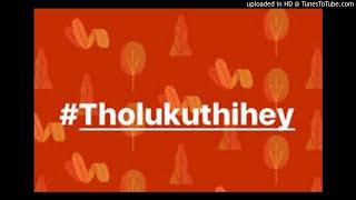 Tholukuthi Hey -Distruction Boyz Remix
