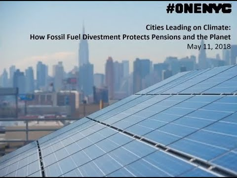 Cities Leading on Climate  How Fossil Fuel Divestment Protects Pensions and the Planet