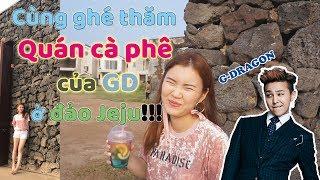 figcaption Cùng ghé thăm Quán cà phê của GD ở đảo Jeju!!!