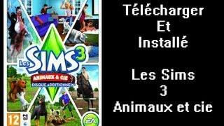 [TUTO] Télécharger et installer Les Sims 3 Animaux & Cie
