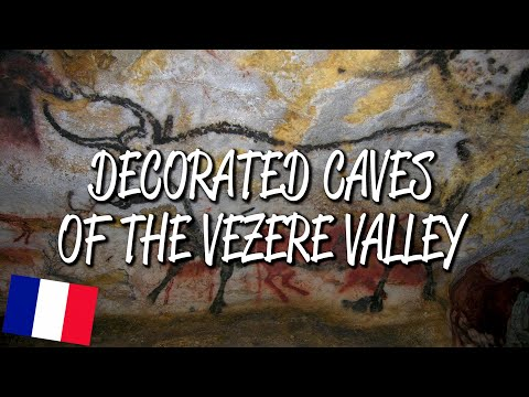 Decorated Caves of the Vezere Valley - UNESCO World Heritage Site