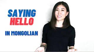 Mongolian Language: Saying Hello (Easy & Practical Ways)