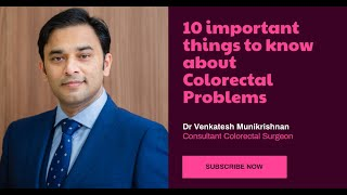 Dr Venkatesh Munikrishnan, Consultant Colorectal Surgeon, Chennai Colorectal Clinic - Facebook Live