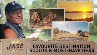 Ask Jase: Favourite Destination, Scouts & Must-Have Gear ► All 4 Adventure TV