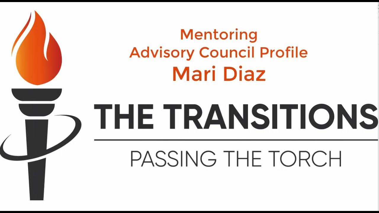 The Transitions Mentoring Program: Profile of Mari Diaz