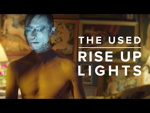 The Used - Rise Up Lights (Official Music Video)
