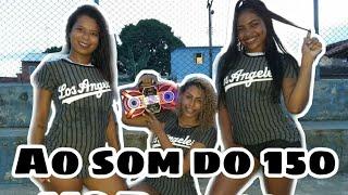 Ao som do 150_ MC Rebecca|Coreografia Cia Dançarte Mix