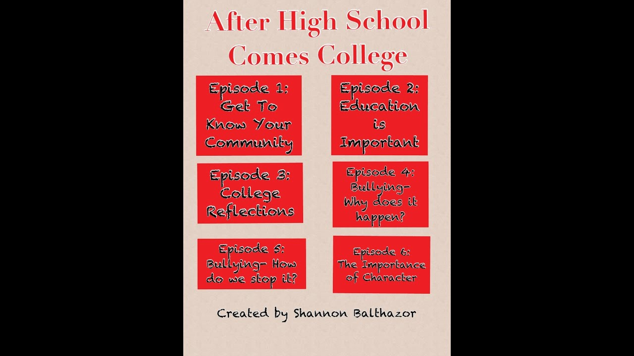 after high school comes college series introduction after high school comes college series introduction