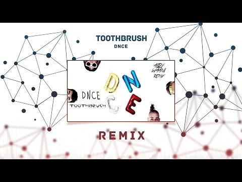 DNCE - Toothbrush (Aldy Waani Remix)