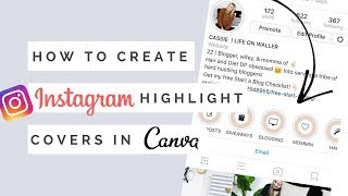 How To Create Instagram Highlight Covers for FREE in Canva