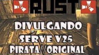Divulgando server de Rust v25 (pirata e Original)