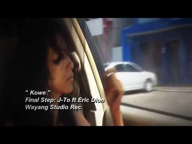 Final Step Kowe Jennifer ft Eric Dion