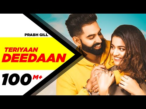 teriyaan-deedaan-(official-video)-|-parmish-verma-|-prabh-gill-|-desi-crew-|-dil-diyan-gallan