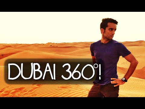 Reasons to Travel to Dubai - A 360° VR Experience