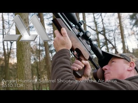 Airgun Hunting: Squirrel Shooting with the Air Arms S510 TDR
