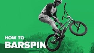 Как сделать Барспин на BMX (How to Barspin BMX)