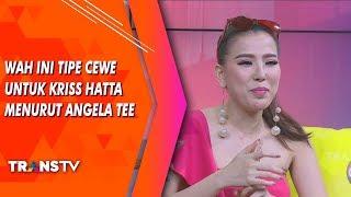 RUMPI - Wah, Ini Tipe Cewe Yang Cocok Untuk Kriss Hatta Menurut Angela Tee (20/8/19) Part 2