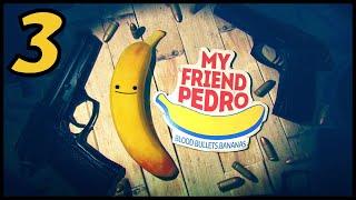 Let's play FR - My friend Pedro #3 One X - Stage 2 : Quartier zéro