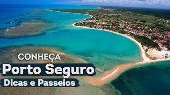 Conheça PORTO SEGURO - Bahia - DICAS E PASSEIOS