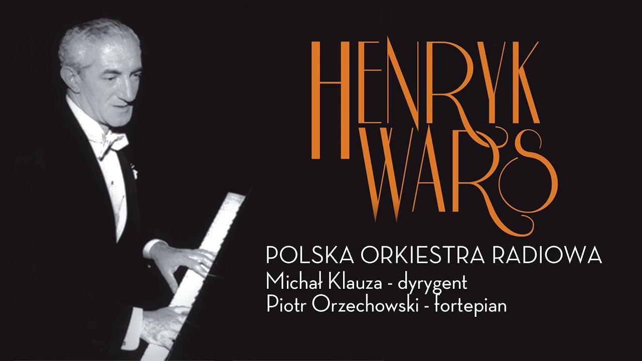 Polska Orkiestra Radiowa – Henryk Wars / Koncert na fortepian i orkiestrę