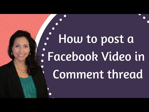 How To Post A Facebook Video In The Comment Thread