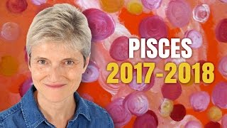 PISCES 2017 - 2018  ASTROLOGY | Wonderful year ahead for you!