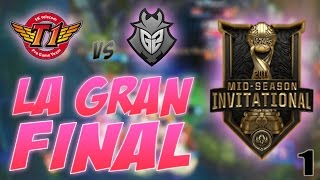 LA GRAN FINAL DEL MSI | SKT vs G2 Resumen y Highlights | Primera Parte