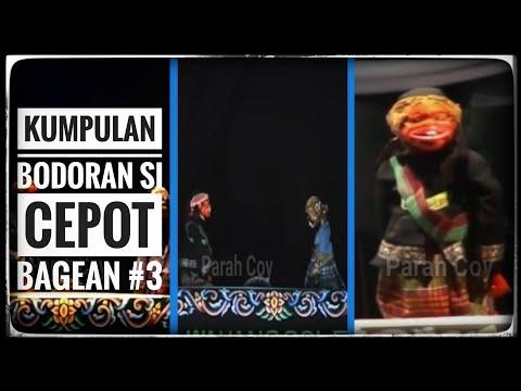 Kumpulan Bodoran Si Cepot Bag #3    Wayang Bodoran Asep Sunandar Sunarya