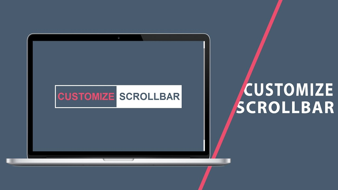 Customize Scrollbar   CSS Tutorial
